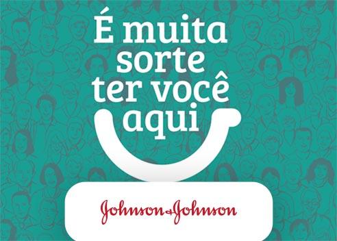Campanha É muita sorte ter você aqui da Johnson & Johnson produzido pela Verge parceria estratégica - comunicação interna